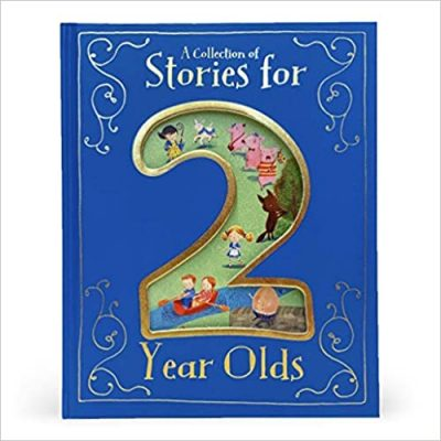 A Collection of Stories for 2-Year-Olds