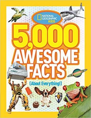 National Geographic Kids: 5,000 Awesome Facts (About Everything!)